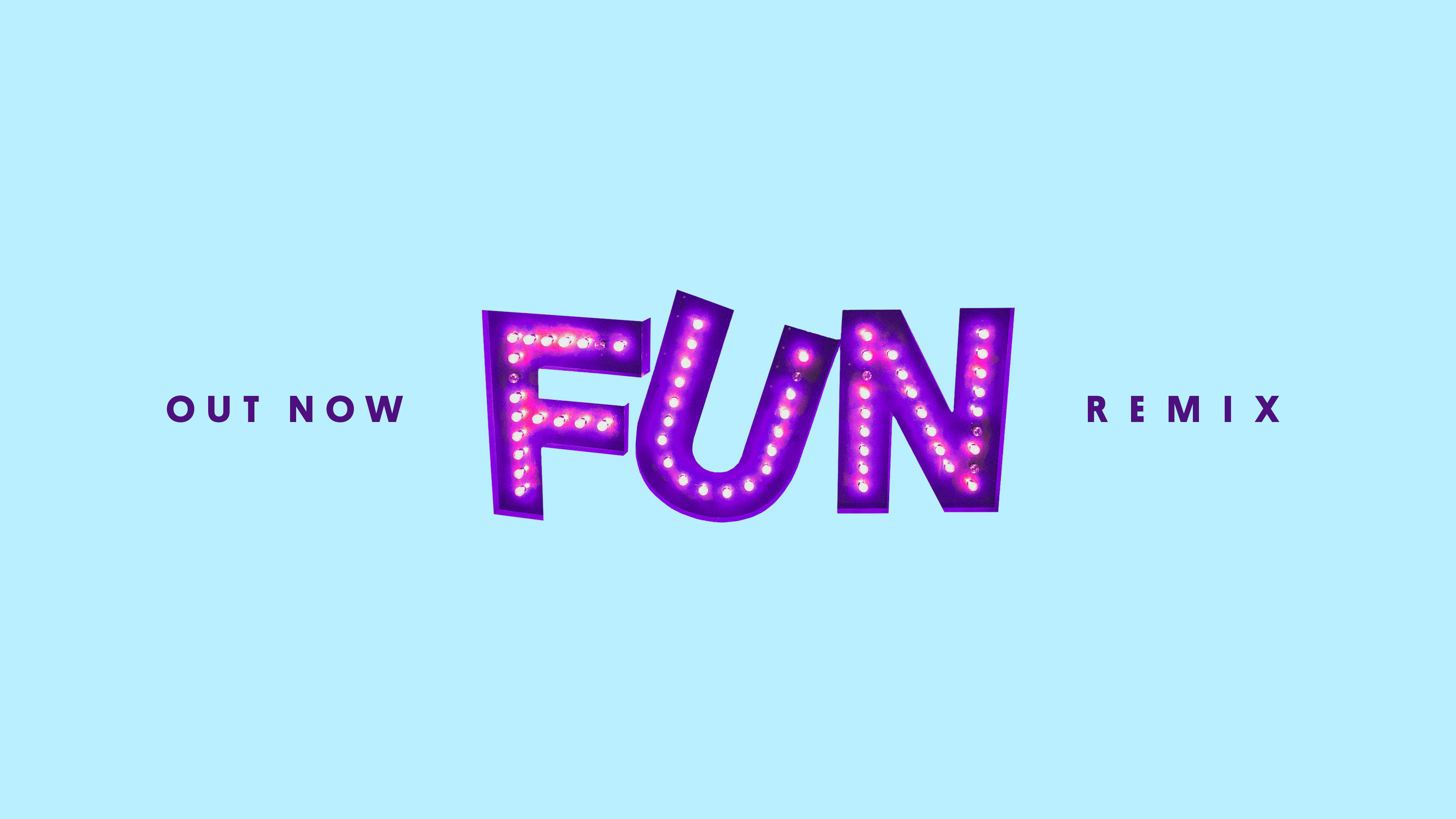 FUN REMIX // OUT NOW