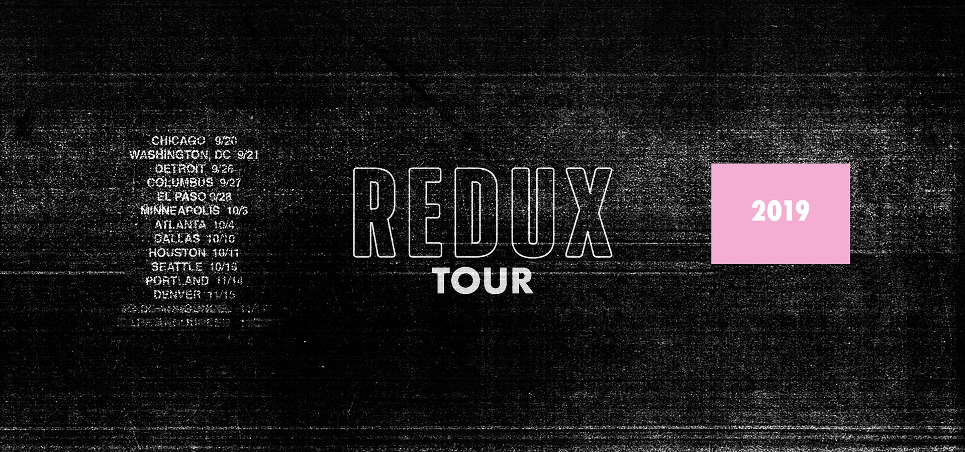 REDUX TOUR 2019